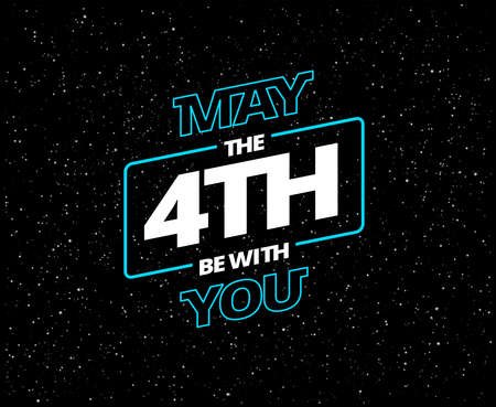 Ilustración de May the 4th be with you - holiday greeting card - vector blue and white letters in black starry night sky - Imagen libre de derechos