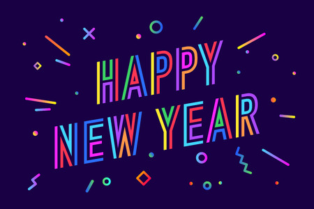 Illustration pour Happy New Year. Greeting card with inscription Happy New Year. Memphis geometric bright colorful style for Happy New Year or Merry Christmas. Holiday background, greeting card. Vector Illustration - image libre de droit