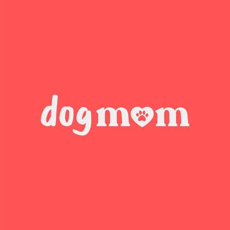 Ilustración de Dog mom lettering. Cute and funny doggie mommy design for shirt. - Imagen libre de derechos