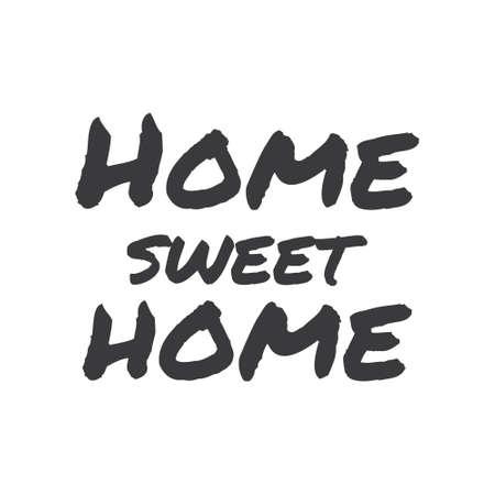 Ilustración de Home sweet home lettering sign. Calligraphy style typographic message. - Imagen libre de derechos