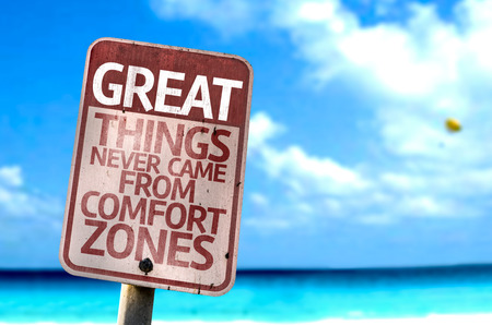Photo pour Great Things Never Came From Comfort Zones sign with sea background - image libre de droit