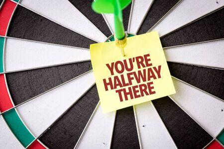 Photo pour Dart with the words Youre Halfway There - image libre de droit