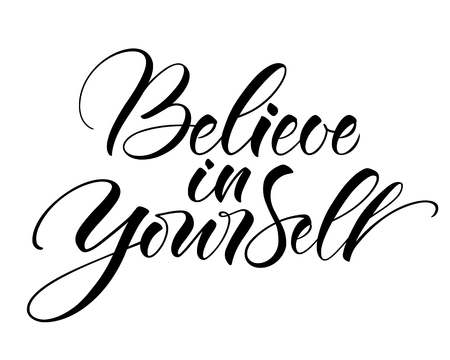 Illustration for Believe In Yourself lettering vector illustration. - Royalty Free Image