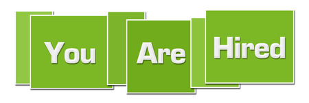 Photo for You Are Hired Green Color Boxes - Royalty Free Image