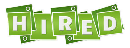 Photo for Hired text written over green background. - Royalty Free Image