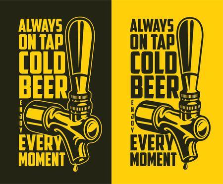 Ilustración de Beer tap with advertising quote - always on tap cold beer every moment. Design element for beer pub. Vector vintage illustration. - Imagen libre de derechos