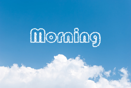 Blue sky background with morning clouds word