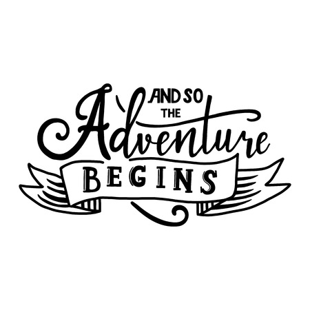 Illustration pour And so the adventure begins. Hand drawn vector phrase isolated o - image libre de droit