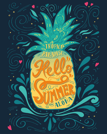 Illustration for Print Hello summer with a pineapple. Hand drawn lettering - Royalty Free Image