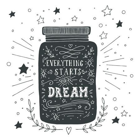 Ilustración de Everything starts with a dream. Hand drawn quote lettering. - Imagen libre de derechos