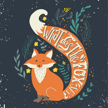Photo for Quote. What does the fox say? Hand drawn vintage print with a fox and hand lettering. This illustration can be used as a print on T-shirts and bags. - Royalty Free Image