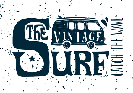 Illustration pour Quote. The vintage surf. Catch the wave. Vintage summer surf illustration with a mini van and 70s style hand lettering on grunge background. This illustration can be used as a print on T-shirts and bags. - image libre de droit