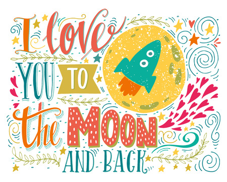 Photo for I love you to the moon and back. Hand drawn poster with a romantic quote. This illustration can be used for a Valentine's day or Save the date card or as a print on t-shirts and bags. - Royalty Free Image