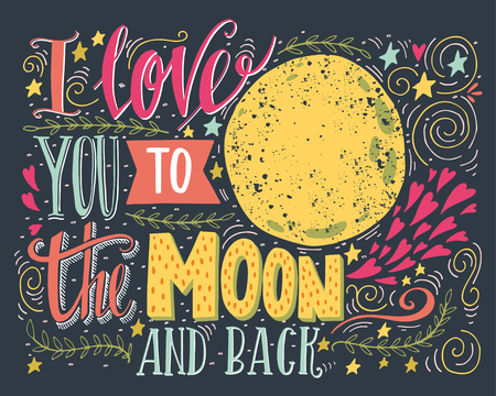 Photo pour I love you to the moon and back. Hand drawn poster with a romantic quote. This illustration can be used for a Valentine's day or Save the date card or as a print on t-shirts and bags. - image libre de droit