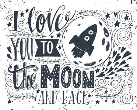 Ilustración de I love you to the moon and back. Hand drawn poster with a romantic quote. This illustration can be used for a Valentine's day or Save the date card or as a print on t-shirts and bags. - Imagen libre de derechos
