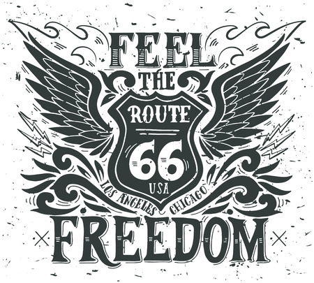 Ilustración de Feel the freedom. Route 66. Hand drawn grunge vintage illustration with hand lettering. This illustration can be used as a print on t-shirts and bags, stationary or as a poster. - Imagen libre de derechos