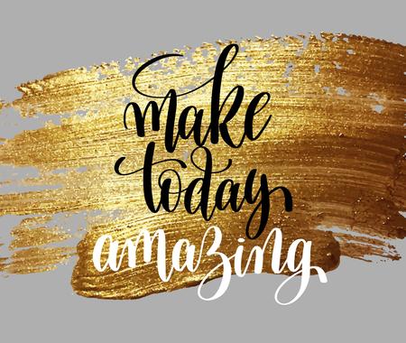 Illustrazione per make today amazing hand written lettering positive quote - Immagini Royalty Free
