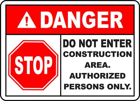 Illustration pour Danger do not enter construction area authorized persons only - image libre de droit