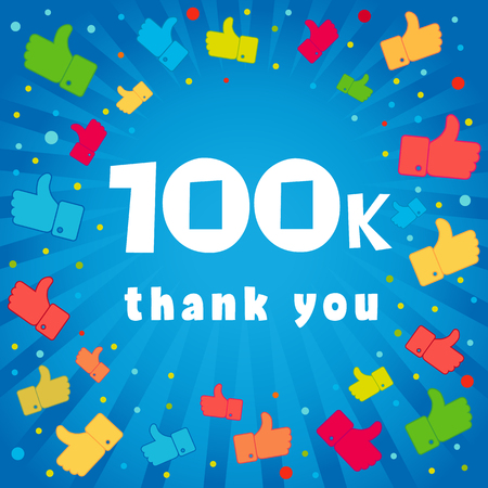 Illustration pour Thank you 100000 followers card. Congratulations 100K followers thanks banner background with colored confetti and like icons. Vector illustration - image libre de droit