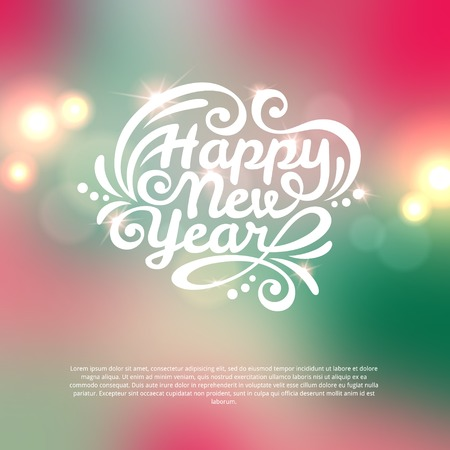 Happy New Year lettering Greeting Card. Vector illustration. Blurred background with lights.