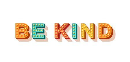 Illustration pour Be kind motivational poster - image libre de droit