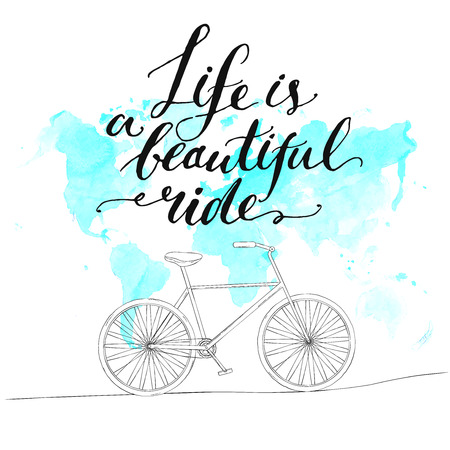 Illustration pour Inspirational quote - life is a beautiful ride. Handwritten modern calligraphy poster with watercolor blue world map and hand drawn bicycle. - image libre de droit