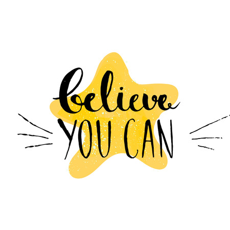Illustration pour Believe you can - inspirational quote, typography art. Vector phase on the yellow star. Lettering for posters, cards design, social media content. - image libre de droit