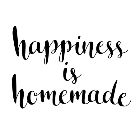 Ilustración de Happiness is homemade. Inspirational quote about life, home, relationship. Modern calligraphy phrase. Vector lettering for cards, wall art, posters. - Imagen libre de derechos