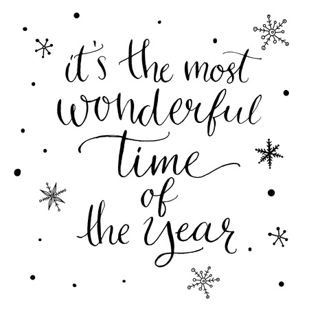 Illustration for It's the most wonderful time of the year. Inspirational quote about winter. Modern calligraphy phrase with hand drawn snowflakes. Lettering for christmas greeting cards and posters. - Royalty Free Image