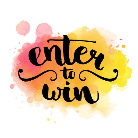 Illustration pour Enter to win. Giveaway banner for social media contests and promotions. Vector hand lettering at colorful watercolor background. Modern brush  calligraphy style. - image libre de droit