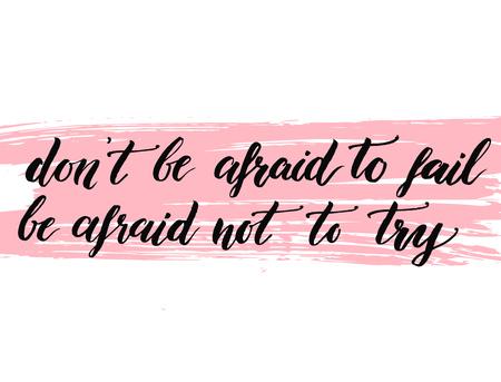 Illustration pour Don't be afraid to fail, be afraid not to try - image libre de droit