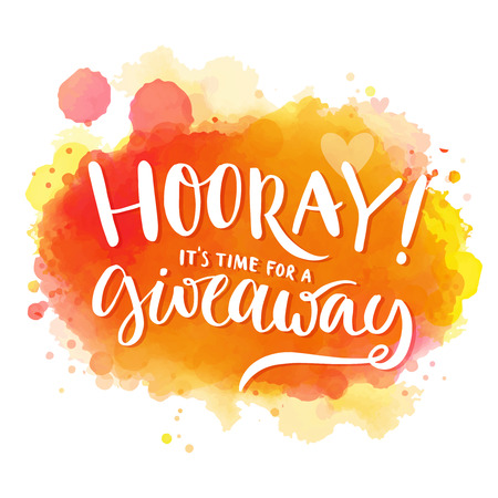 Ilustración de Hooray, it's time for a giveaway. Banner for social media contests and promo, positive vector lettering at bright orange and red watercolor background with splashes of paint - Imagen libre de derechos