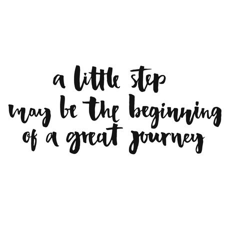 Illustration pour A little step may be the beginning of a great journey. Inspirational quote, positive saying.  Modern calligraphy text, handwritten with brush and black ink, isolated on white background. - image libre de droit