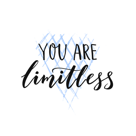 Illustration for You are limitless. Motivational brush quote for wall art, t-shirt and social media. - Royalty Free Image