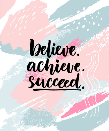 Illustration for Believe, achieve, succeed. Motivation quote on abstract pastel texture with brush strokes - Royalty Free Image