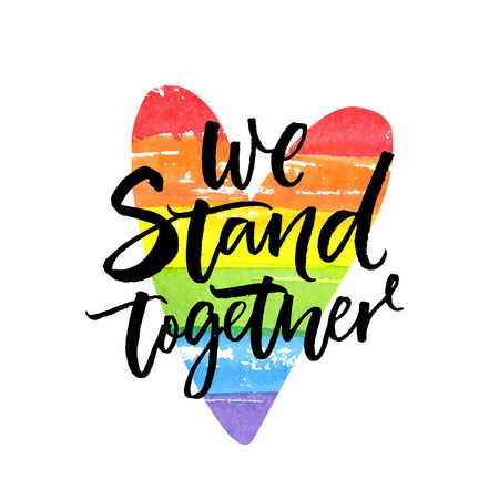 Illustration for We stand together. Inspirational LGBT slogan han dwritten on rainbow flag heart. - Royalty Free Image
