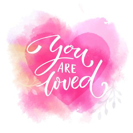 Ilustración de You are loved. Romantic saying on pink watercolor heart. Modern calligraphy. - Imagen libre de derechos