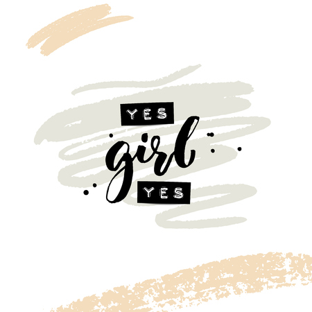 Illustration pour Yes girl yes. Collage for social media and apparel. Feminism slogan. Embossed words and black brush calligraphy with abstract paint strokes. Inspirational quote. - image libre de droit