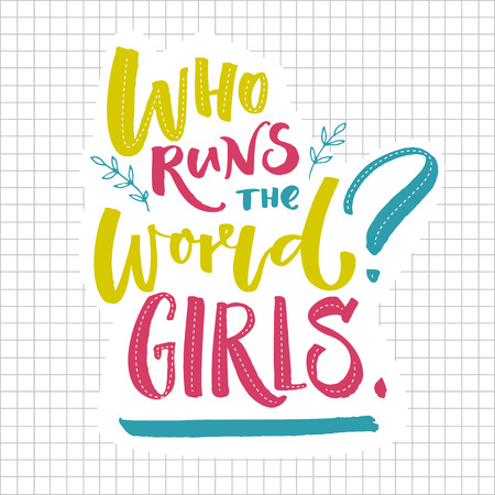 Ilustración de Who runs the world Girls. Inspirational feminism quote. Greenm blue and pink lettering on squared paper. - Imagen libre de derechos