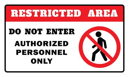 Illustrazione per Restricted Area Sign -Do Not Enter Authorized Personnel Only Sign.Restricted Area Sign drawing by illustration - Immagini Royalty Free