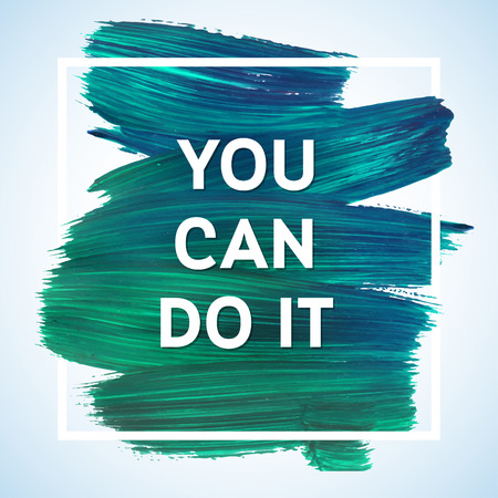 Ilustración de You can do it Just Start lettering of an inspirational saying. Quote Typographical Poster Template, vector design - Imagen libre de derechos