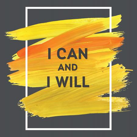 Ilustración de Motivation square acrylic stroke yellow poster. Text lettering of an inspirational saying.  Quote Typographical Poster Template, vector design - Imagen libre de derechos