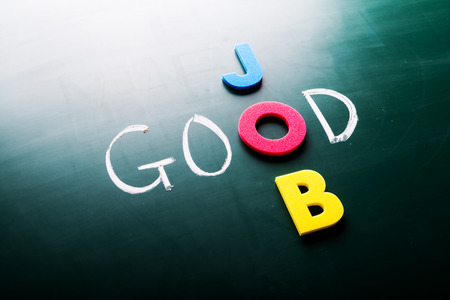 Photo for Good job concept, words on blackboard - Royalty Free Image