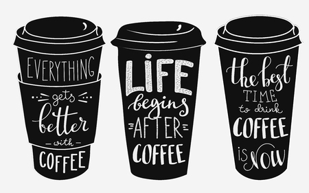Ilustración de Quote lettering on coffee cup shape set. Calligraphy style coffee quote. Coffee shop promotion motivation. Graphic design typography. Everything gets better with coffee. Life begins after coffee. - Imagen libre de derechos