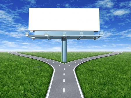 Cross roads with billboard in an outdoor display with grass and blue sky showing a fork in the road representing the concept of a strategic dilemma choosing the right direction to go when facing two equal or similar promotional options.