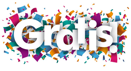 Ilustración de A confetti with a text Gratis translated means Free, Costless, vector file. - Imagen libre de derechos