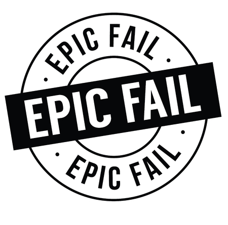 Ilustración de epic fail stamp on white background . Sign, label, sticker - Imagen libre de derechos