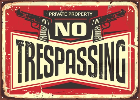 Illustration pour No trespassing vintage tin sign design. Retro warning sign with guns and creative typography. - image libre de droit