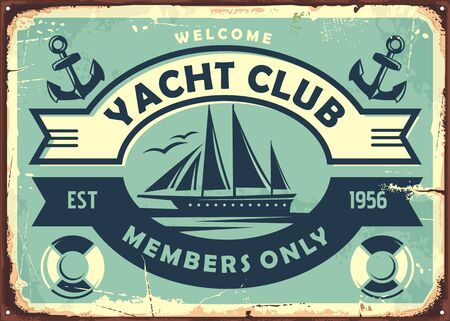 Photo pour Yacht club sign design with sailboat on old metal background. Retro poster design with ship graphic. Vintage vector illustration. - image libre de droit
