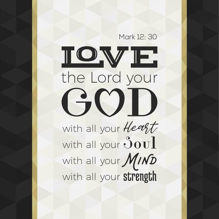 Illustration pour bible quote for print or use as poster, love the lord your god with all your heart, soul, mind and strength from Mark on geometric background - image libre de droit